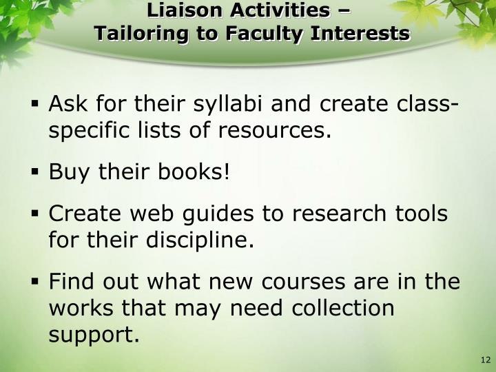 Liaison Activities –