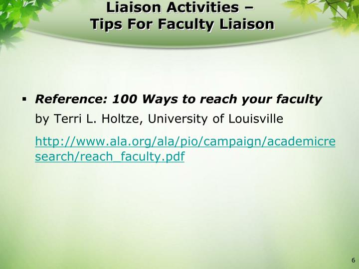 Liaison Activities –