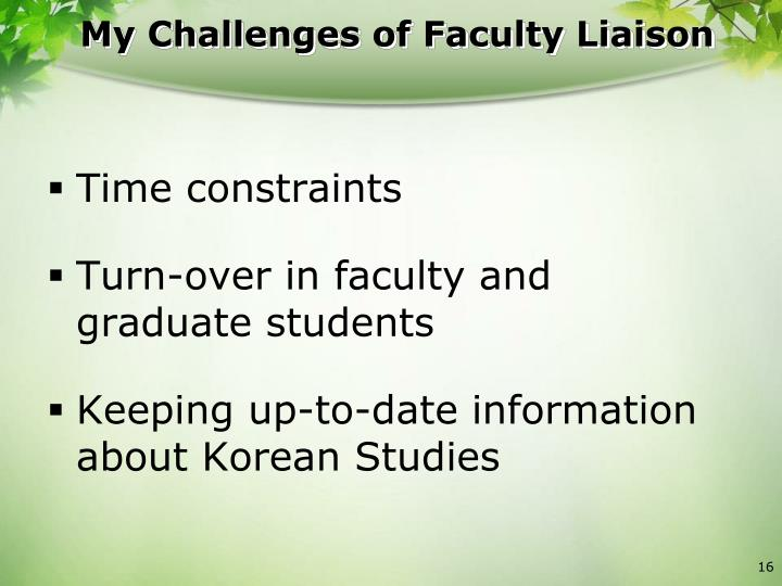 My Challenges of Faculty Liaison