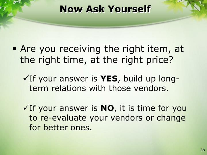 Now Ask Yourself