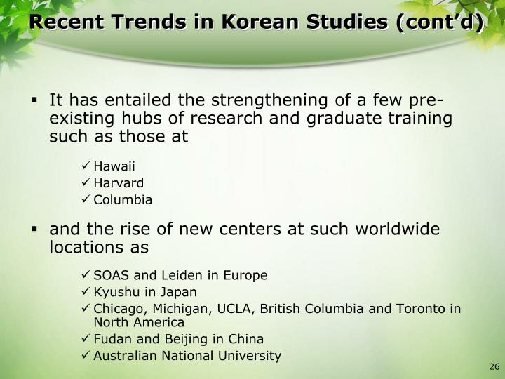 Recent Trends in Korean Studies (cont'd)