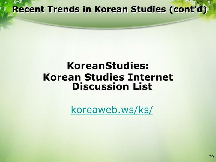 Recent Trends in Korean Studies (cont'd)