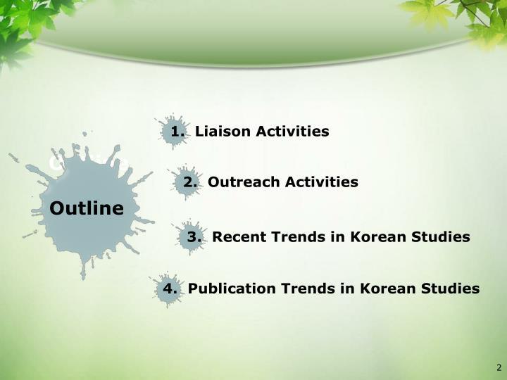 1.  Liaison Activities