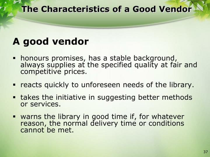 The Characteristics of a Good Vendor