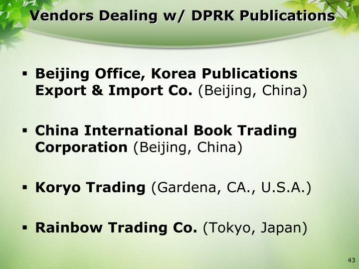 Vendors Dealing w/ DPRK Publications