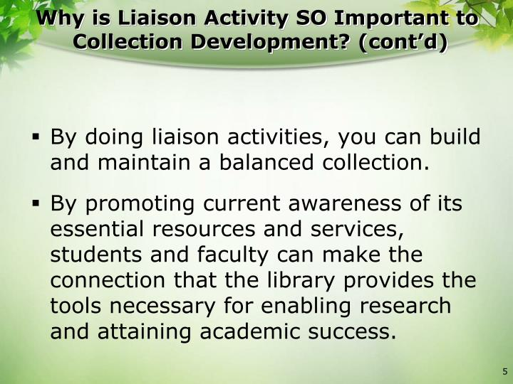 Why is Liaison Activity SO Important to