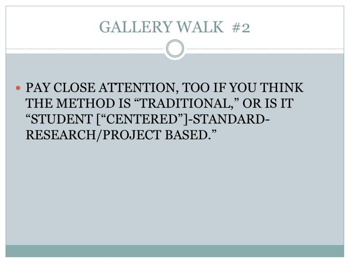 GALLERY WALK  #2