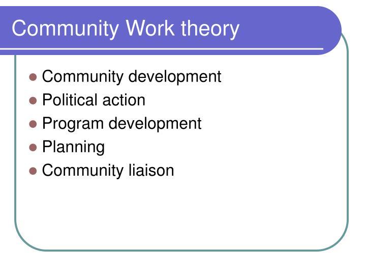 Community Work theory