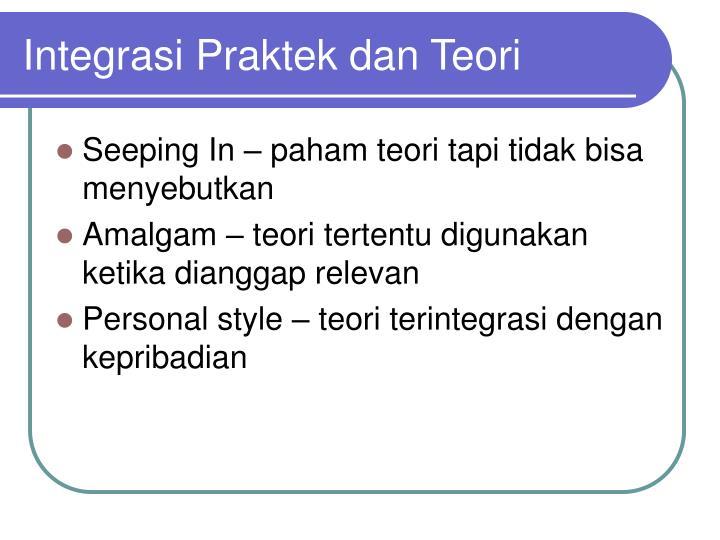 Integrasi Praktek dan Teori
