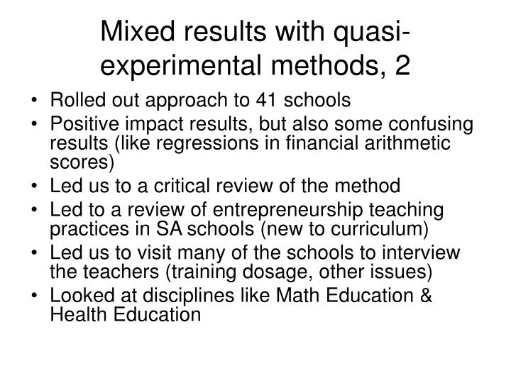 Mixed results with quasi-experimental methods, 2