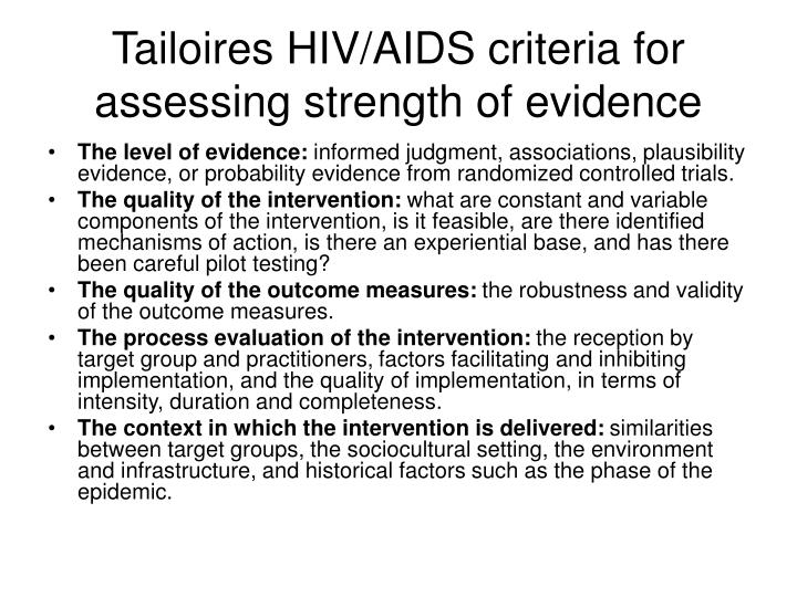 Tailoires HIV/AIDS criteria for assessing strength of evidence