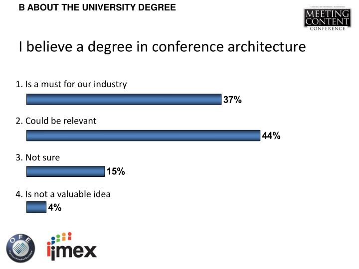I believe a degree in conference architecture