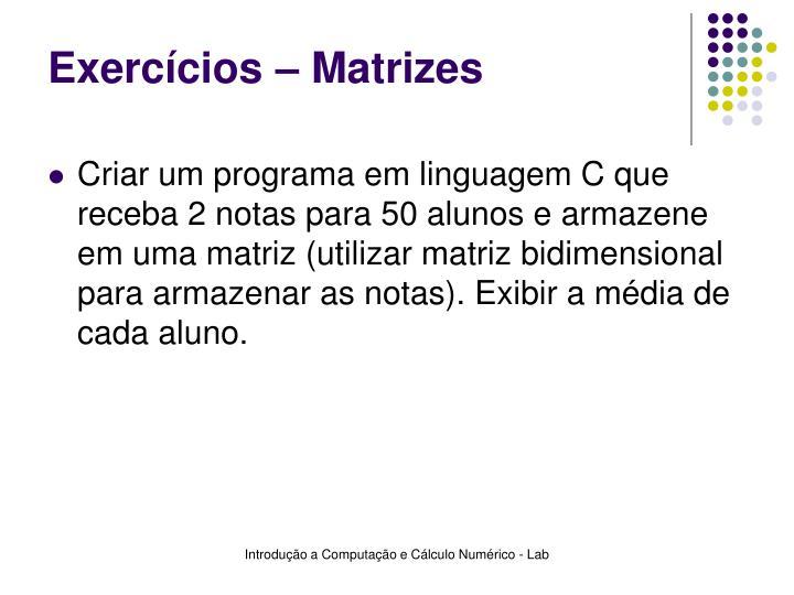 Exercícios – Matrizes