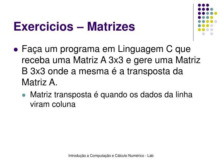 Exercicios – Matrizes