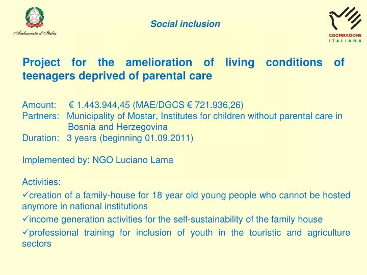 Project for the amelioration of living conditions of