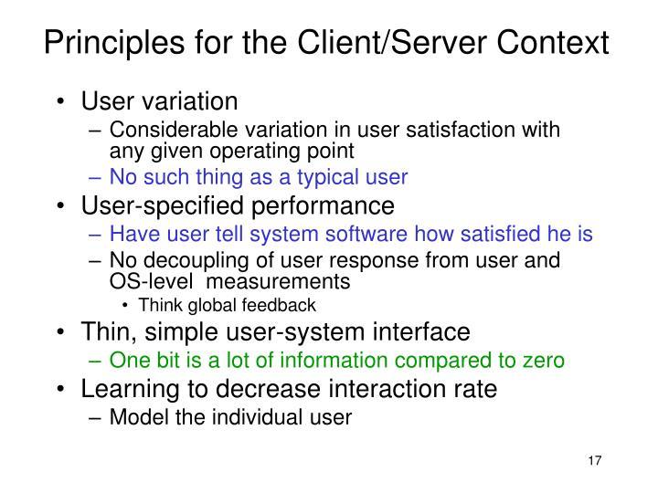 Principles for the Client/Server Context