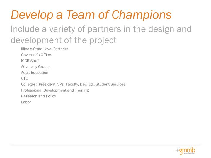 Develop a Team of Champions