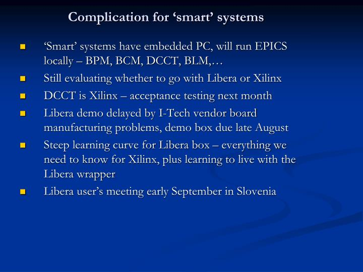 Complication for 'smart' systems