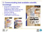 3 communicating best available scientific knowledge