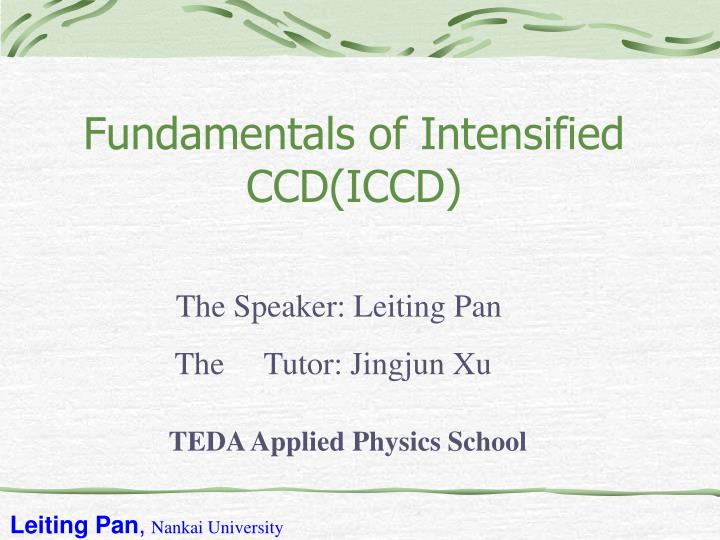 Fundamentals of intensified ccd iccd