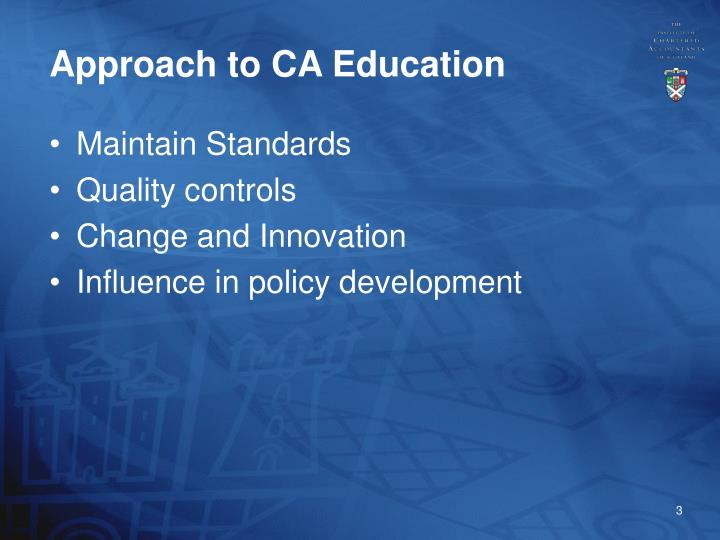 Approach to ca education