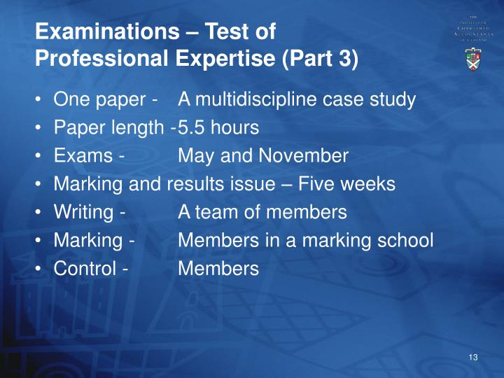 Examinations – Test of Professional Expertise (Part 3)