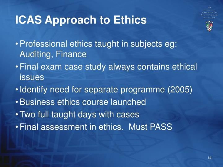 ICAS Approach to Ethics