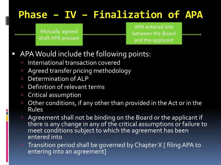 Phase – IV – Finalization of APA