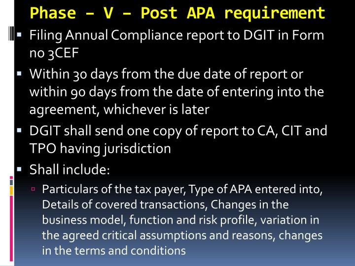 Phase – V – Post APA requirement