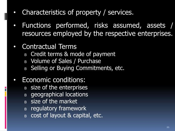 Characteristics of property / services.