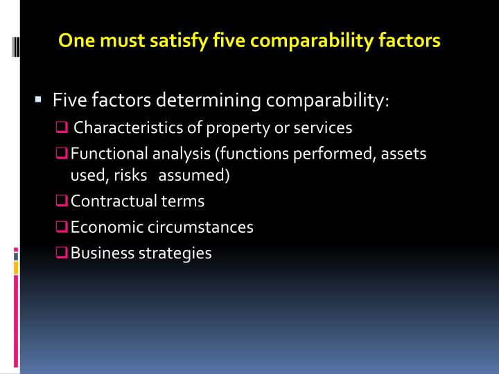 One must satisfy five comparability