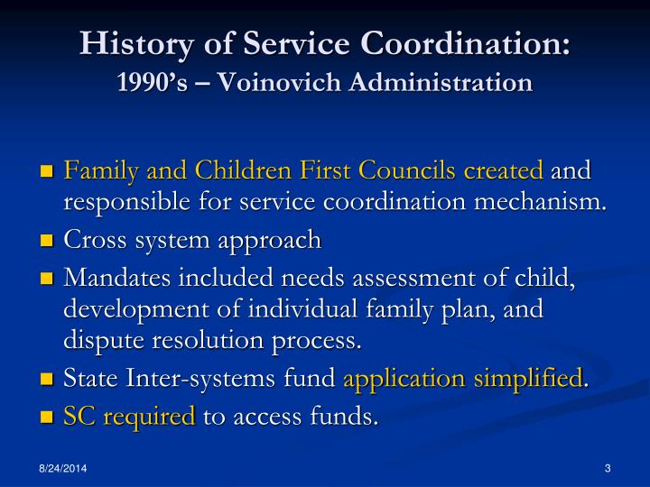 History of Service Coordination:
