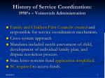 history of service coordination 1990 s voinovich administration