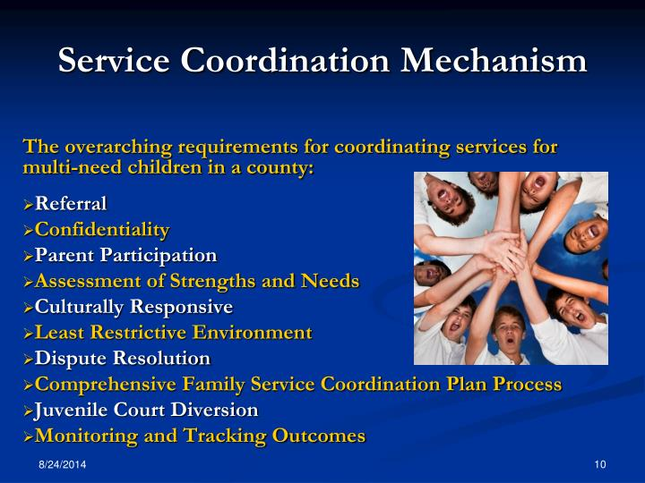 Service Coordination Mechanism