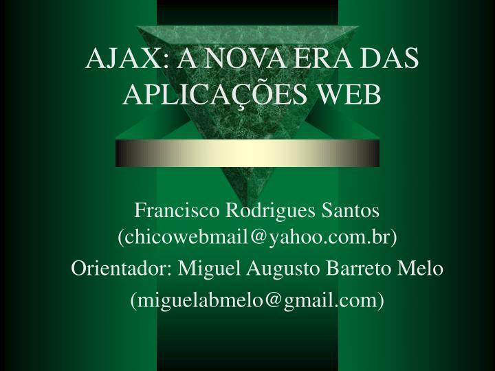 AJAX: A NOVA ERA DAS APLICAÇÕES WEB