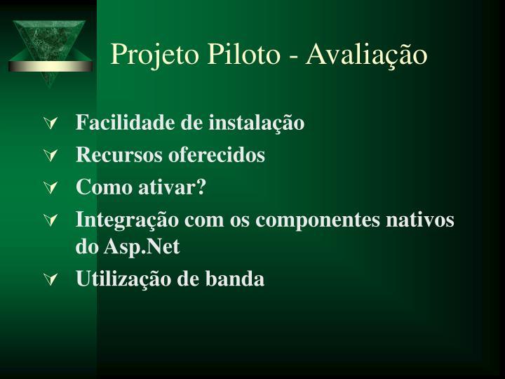 Projeto Piloto - Avaliação