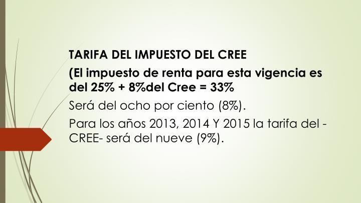 TARIFA DEL IMPUESTO DEL CREE
