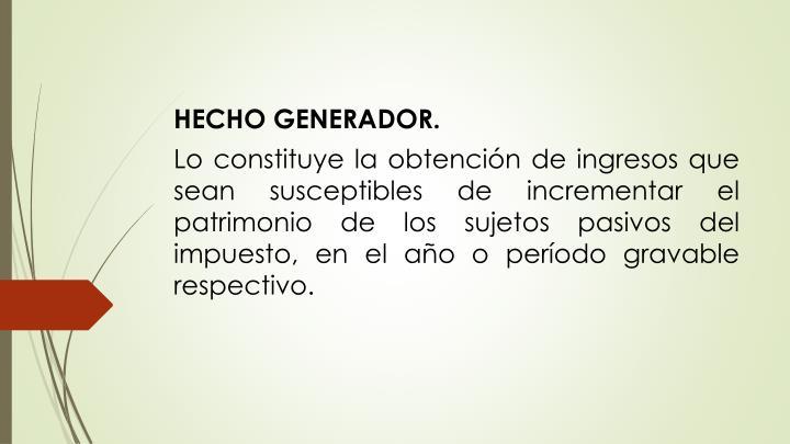 HECHO GENERADOR.