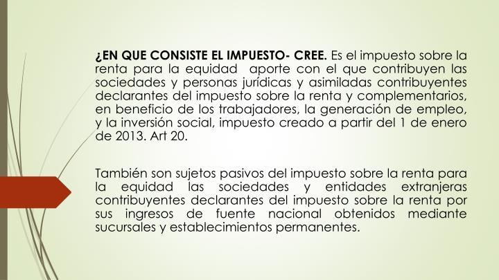 ¿EN QUE CONSISTE EL IMPUESTO- CREE.