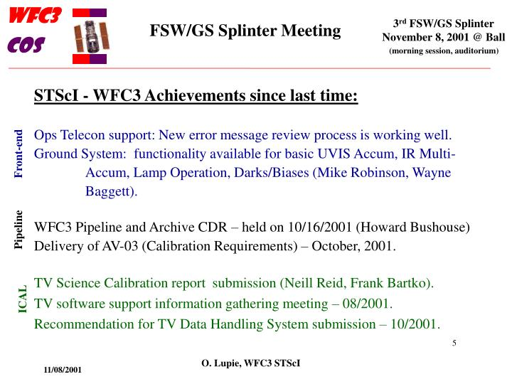 STScI - WFC3 Achievements since last time: