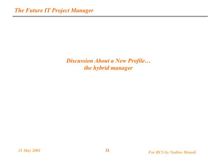 The Future IT Project Manager