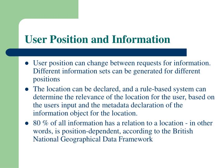 User position and information