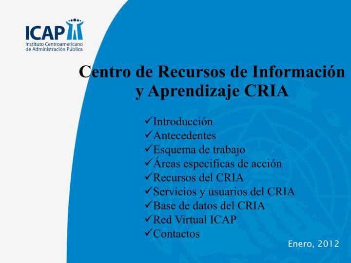 Centro de Recursos de Información y Aprendizaje CRIA