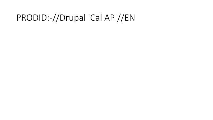 PRODID:-//Drupal iCal API//EN