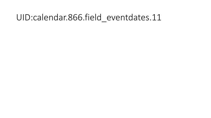 UID:calendar.866.field_eventdates.11
