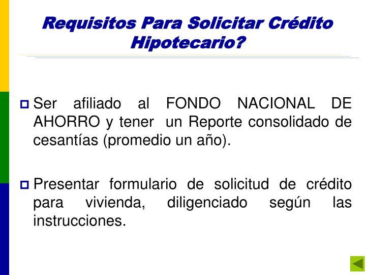 Requisitos para pedir prstamo gobierno requisitos para - Como solicitar un prestamo hipotecario ...