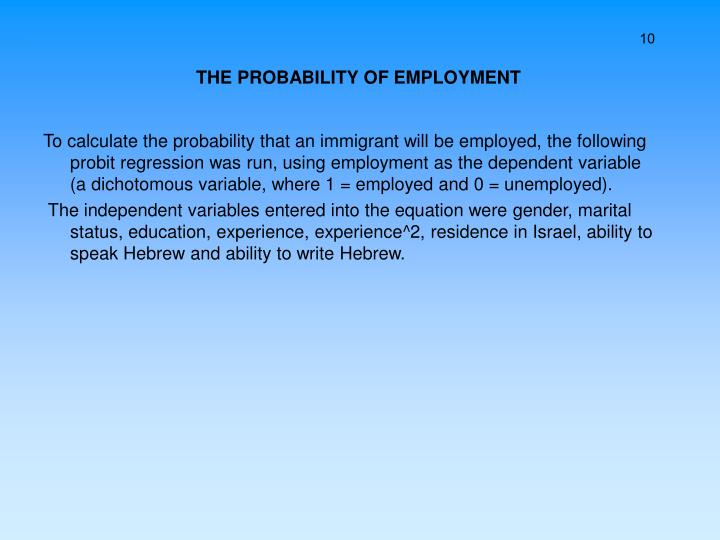 THE PROBABILITY OF EMPLOYMENT