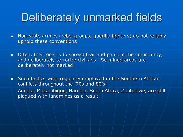 Deliberately unmarked fields