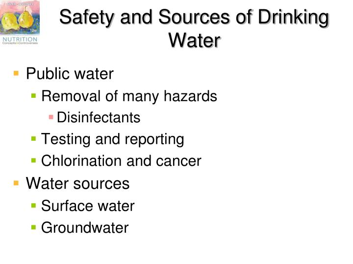 Safety and Sources of Drinking Water