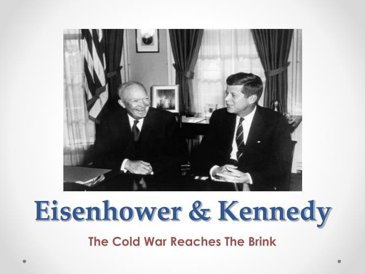 Eisenhower & Kennedy